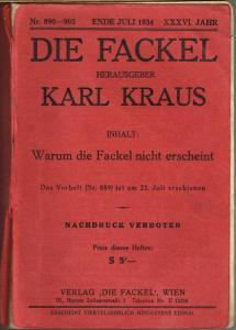 Karl Kraus (Hg.): Die Fackel. Nr. 890-905. Ende Juli 1934. XXXVI. Jahr. Inhalt: Warum die Fackel nicht erscheint.