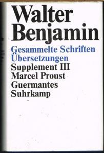 Marcel Proust: Guermantes. Übersetzt von Walter Benjamin und Franz Hessel.
