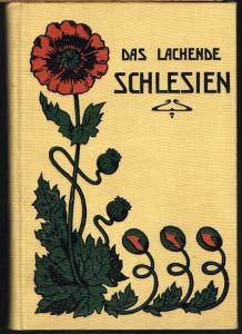 Alfred Feige (Hrsg.): Das lachende Schlesien. Fröhliche Weisen schlesischer Dichter. Ein Buch für Freunde guten Humors. Als Vortragsgedichte gesammelt und herausgegeben von Alfred Feige.