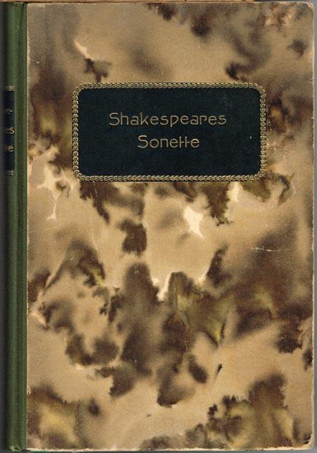 Shakespeares Sonette. Übersetzt von Max J. Wolff.