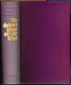 Johannes Mario Simmel: Die Antwort kennt nur der Wind. Roman.