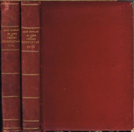 José Carlos de Luna. Obras Completas. Portada y dibujos del Autor. I, II, III, IV in 2 Bänden.