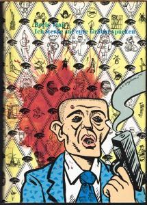 Boris Vian: Vernon Sullivan. Ich werde auf eure Gräber spucken - J'irai cracher sur vos tombes - Aus dem Amerikanischen von Boris Vian. Deutsch von Eugen Hemlé.