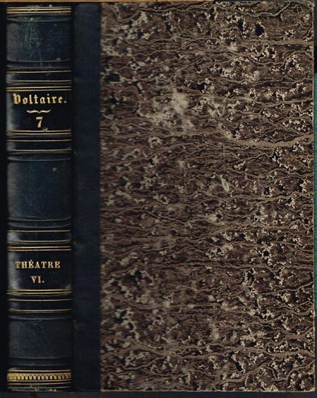 Oeuvres complètes de Voltaire. Théatre Tome VI.