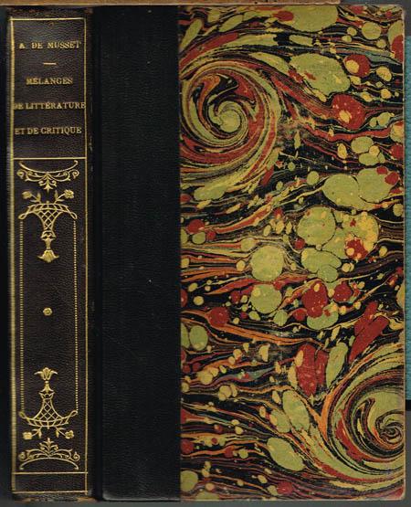 Alfred de Musset: Mélanges de Littérature et de Critique. Nouvelle Édition.