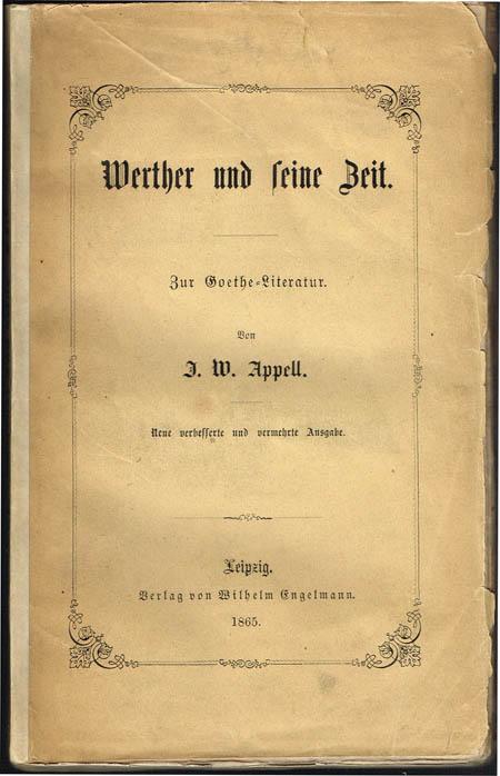 J. W. Appell: Werther und seine Zeit. Zur Goethe-Literatur.