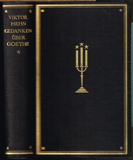 Viktor Hehn: Gedanken über Goethe. Neue Ausgabe mit einem Nachwort von Alexander Eggers.
