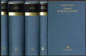 Friedrich Müller: Grundriß der Sprachwissenschaft. 4 Bände.