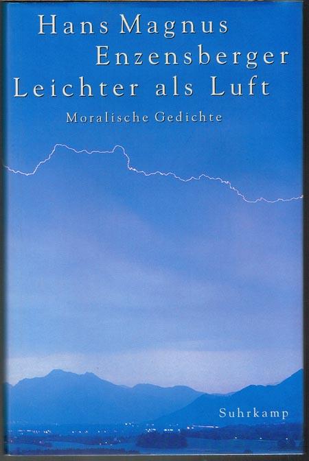 Hans Magnus Enzensberger: Leichter als Luft. Moralische Gedichte.