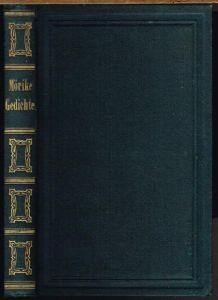Gedichte von Eduard Mörike. Zweite, vermehrte Auflage.