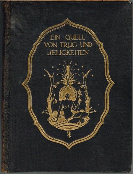 Ein Quell von Trug und Seligkeiten. Nacherzählt von Ernst Roenau. Mit Buchschmuck von Hugo Rényi.