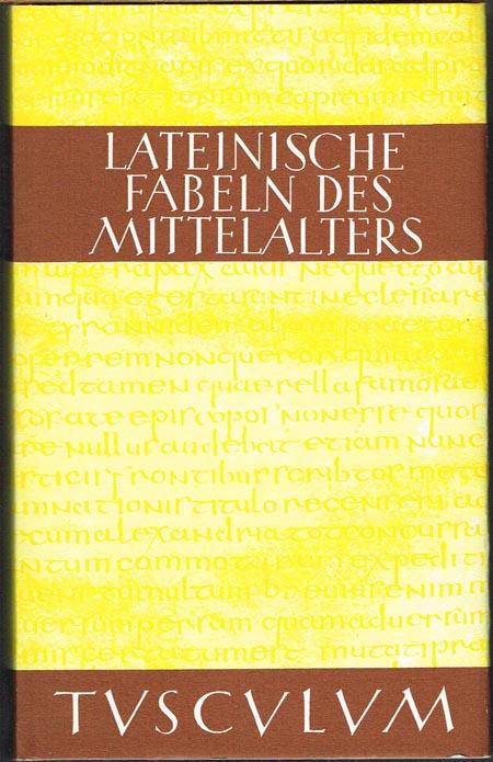 Lateinische Fabeln des Mittelalters. Lateinisch-deutsch. Herausgegeben und übersetzt von Harry C. Schnur.
