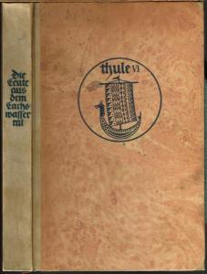 Die Geschichte von den Leuten aus dem Lachswassertal. Übertragen von Rudolf Meißner.
