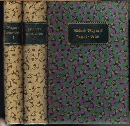 Richard Wagners gesammelte Briefe. Herausgegeben von Julius Kapp und Emerich Kastner. 2 Bände.