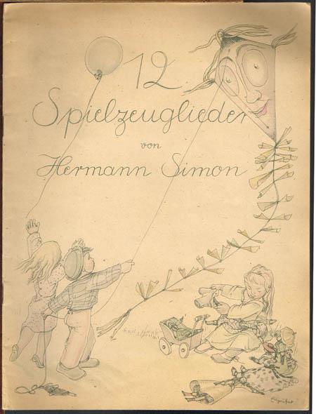 Hermann Simon: 12 Spielzeuglieder. Worte von Max Barthel für Kindergesang mit Klavierbegleitung von Hermann Simon.