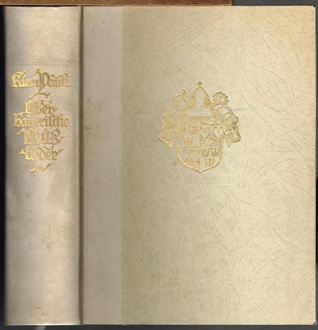 Sammlung Oberbayrischer Volkslieder. Herausgegeben von Kiem Pauli.