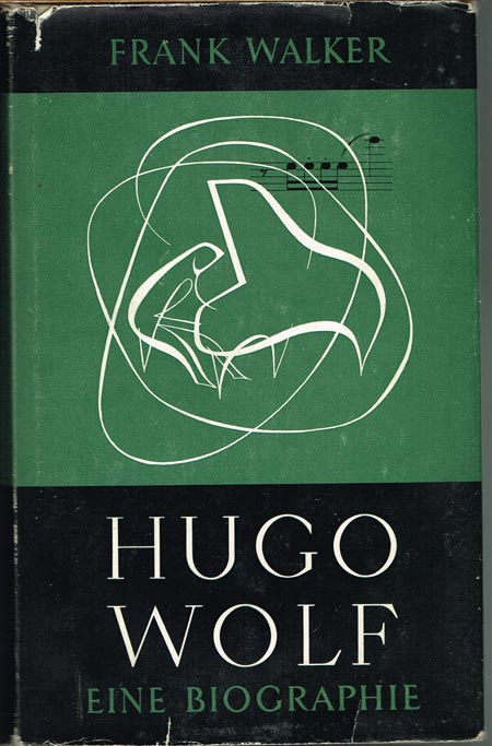 Frank Walker: Hugo Wolf. Eine Biographie.