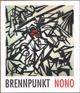 Brennpunkt Nono. Programmbuch Zeitfluß 93. In Zusammenarbeit mit den Salzburger Festspielen herausgegeben von Josef Häusler.