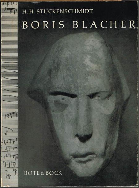 H. H. Stuckenschmidt: Boris Blacher.