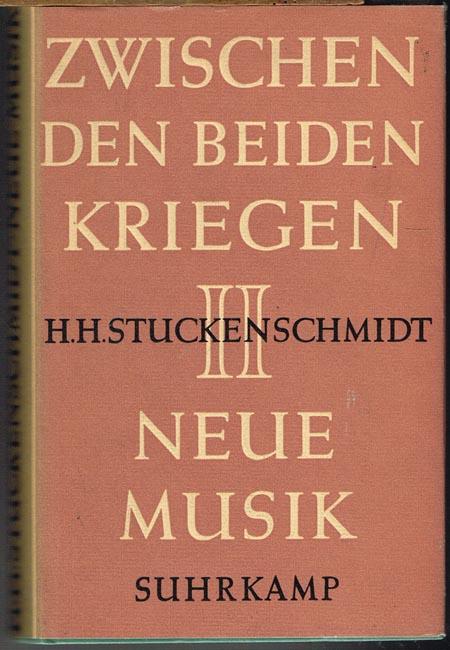 H. H. Stuckenschmidt: Neue Musik.