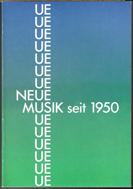 Neue Musik seit 1950.