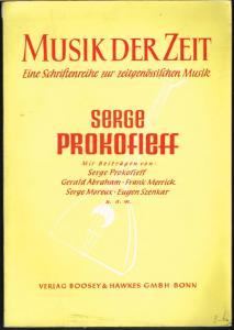 Serge Prokofieff. Mit Beiträgen von: Serge Prokofieff. Gerald Abraham. Frank Merrick. Serge Moreux. Eugen Szenkar u.a.m.