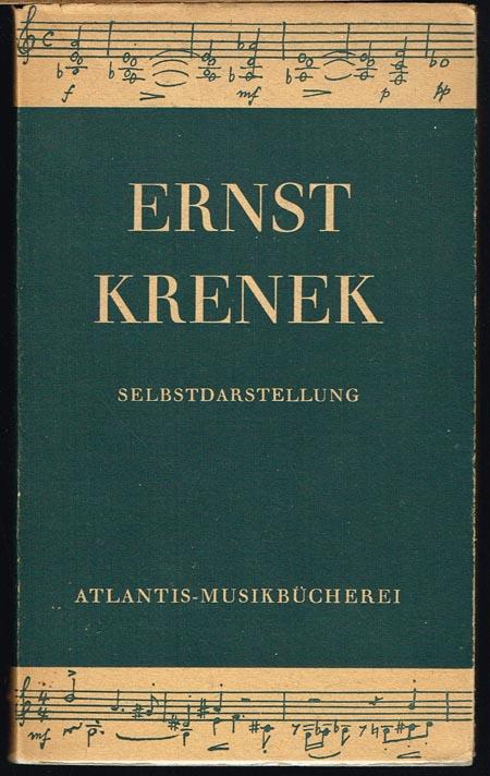 Ernst Krenek: Selbstdarstellung.