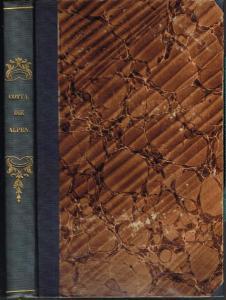 Bernhard Cotta: Die Alpen. Nebst einem Stahlstich, fünf lithographirten Tafeln in Farbendruck und zahlreichen Holzschnitten.