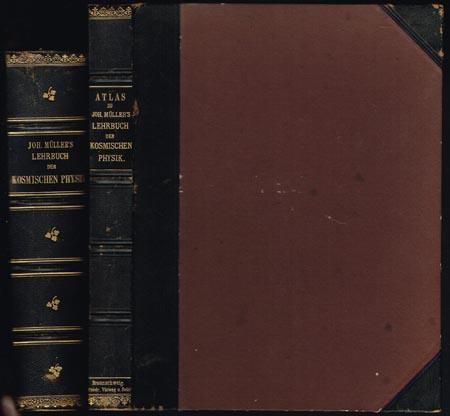 Joh. Müller's Lehrbuch der Kosmischen Physik. Fünfte umgearbeitete und vermehrte Auflage von C. F. W. Peters. Text- und Atlasband. 2 Bände.
