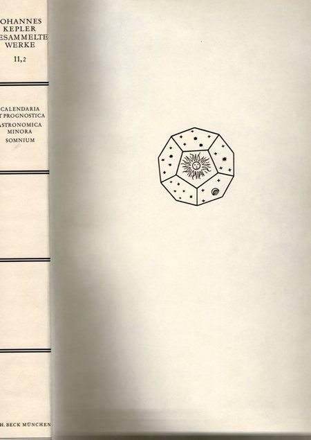 Johannes Kepler. Gesammelte Werke. Band XII: Theologica. Hexenprozess. Tacitus-Übersetzung. Gedichte. Bearbeitet von Jürgen Hübner, Helmuth Grössing, Friederike Boockmann [und] Friedrich Seck. Redaktion Volker Bialas.