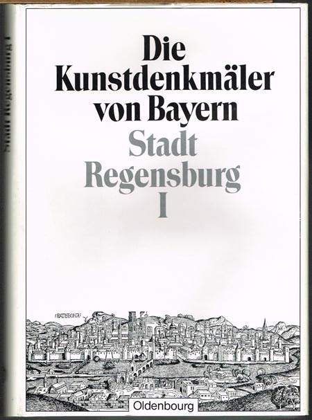 Felix Mader (Bearb.): Die Kunstdenkmäler der Oberpfalz. XXII: Stadt Regensburg [Band] I: Dom und St. Emmeran. Mit 38 Tafeln und 251 Abbildungen im Text.