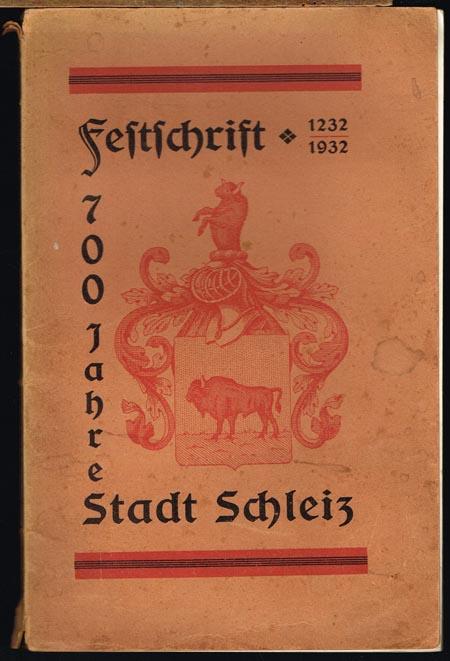 Norbert Hänsel (Hrsg.): Die Stadt Schleiz. Eine kurze Monographie. Zur 700 Jahr-Feier ihrer ersten urkundlichen Erwähnung als Festschrift herausgegeben im Auftrag des Festausschusses.