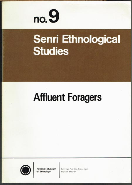 Shuzo Koyama and David Hurst Thomas (Ed.): Affluent Foragers. Pacific Coast East and West.