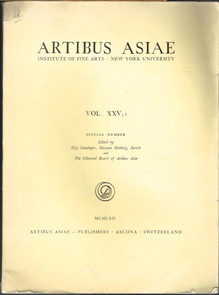 Artibus Asiae. Institute Of Fine Arts - New York University. Vol. XXV,1. Special Number. Edited by Elsy Leuzinger, Museum Rietberg, Zurich and The Editorial Board of Artibus Asiae.