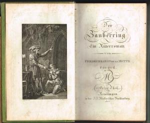 Friedrich de la Motte Fouqué: Der Zauberring. Ein Ritterroman. 3 Theile in 1 Band.