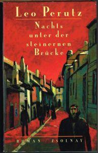 Leo Perutz: Nachts unter der steinernen Brücke. Roman. Herausgegeben und mit einem Nachwort von Hans-Harald Müller.