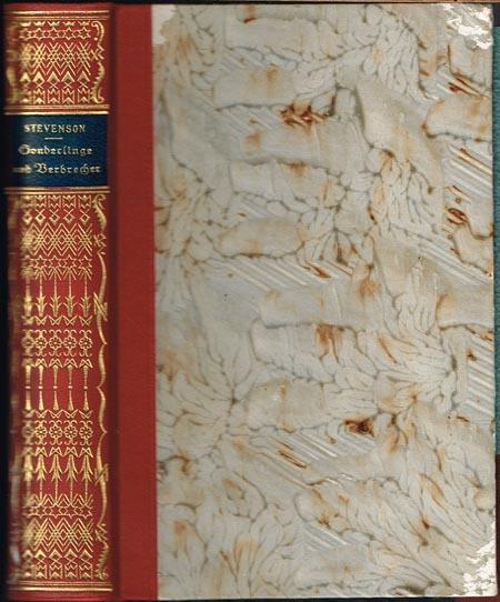 Robert Louis Stevenson: Sonderlinge und Verbrecher. Unheimliche Geschichten. Übersetzt von Käthe Briese [und] Max Pannwitz. 2 Bände in 1.