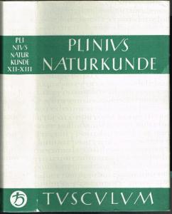 C. Plinius Secundus d. Ä. Naturalis Historiae. Naturkunde. Lateinisch-deutsch. Buch XII / XIII. Botanik: Bäume. Herausgegeben und übersetzt von Roderich König in Zusammenarbeit mit Gerhard Winkler.