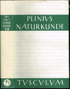 C. Plinius Secundus d. Ä. Naturalis Historiae. Naturkunde. Lateinisch-deutsch. Buch VII. Anthropologie. Herausgegeben und übersetzt von Roderich König in Zusammenarbeit mit Gerhard Winkler.