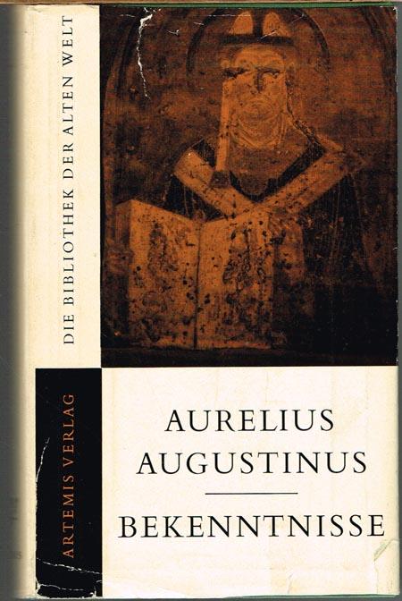 Aurelius Augustinus. Bekenntnisse. Vollständige Ausgabe eingeleitet und übertragen von Wilhelm Thimme.