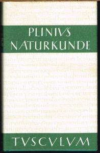 C. Plinius Secundus d. Ä. Naturalis Historiae. Naturkunde. Lateinisch-deutsch. Buch XVI. Botanik: Waldbäume. Herausgegeben und übersetzt von Roderich König in Zusammenarbeit mit Joachim Hopp.