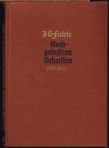 Johann Gottlieb Fichte. Schriften aus den Jahren 1790-1800. Herausgegeben von Hans Jacob.