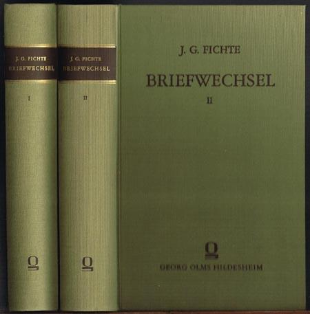J. G. Fichte. Briefwechsel. Herausgegeben von Hans Schulz. 2 Bände.