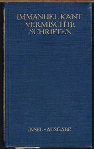Immanuel Kant. Vermischte Schriften.
