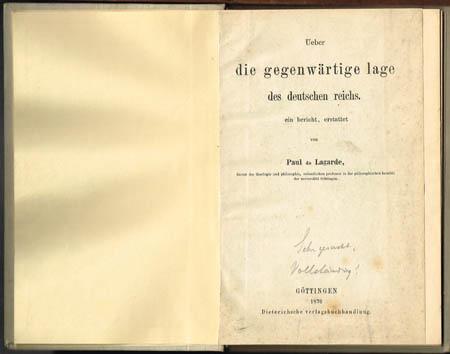 Paul de Lagarde: Ueber die gegenwärtige lage des deutschen reichs. ein bericht, erstattet von Paul de Lagarde.