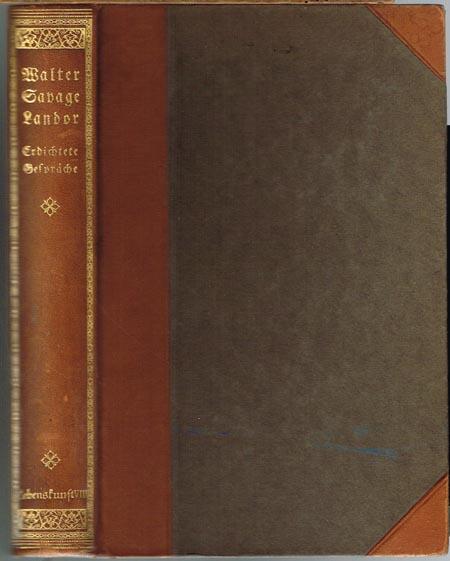 Walter Savage Landor: Erdichtete Gespräche. Deutsch von E. von Schorn.