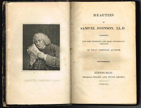 Beauties of Samuel Johnson, LL.D. Exhibiting the best thoughts and most interesting passages of that eminent author.