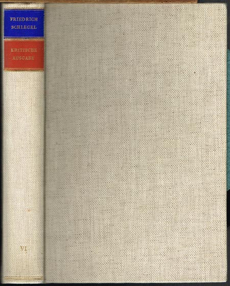 Friedrich Schlegel. Geschichte der Alten und Neuen Literatur. Herausgegeben und eingeleitet von Hans Eichner.