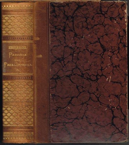 Arthur Schopenhauer: Parerga und Paralipomena. Kleine philosophische Schriften. 2. Band. Herausgegeben sowie mit Einleitung und Anmerkungen versehen von R. von Koeber.