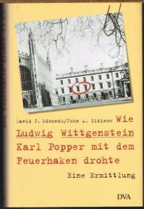 David J. Edmonds / John A. Eidinow: Wie Ludwig Wittgenstein Karl Popper mit dem Feuerhaken drohte. Eine Ermittlung.
